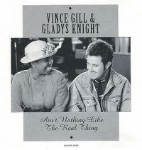 Cover Vince Gill & Gladys Knight - Ain't Nothing Like The Real Thing
