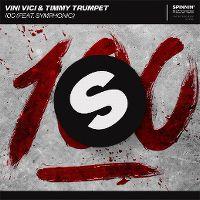Cover Vini Vici & Timmy Trumpet feat. Symphonic - 100