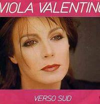 Viola Valentino - Verso Sud