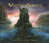 Cover Visions Of Atlantis - The Deep & The Dark