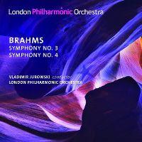 Cover Vladimir Jurowski / London Philharmonic Orchestra - Brahms: Symphony No. 3 / Symphony No. 4