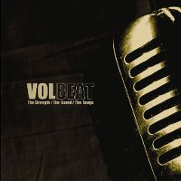 Cover Volbeat - The Strength / The Sound / The Songs