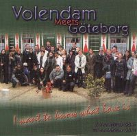 Cover Volendam meets Göteborg - I Want To Know What Love Is