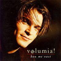 Cover Volumia! - Hou me vast