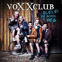 Cover VoXXclub - Ei ei ei die Goass is weg