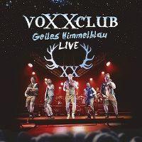 Cover VoXXclub - Geiles Himmelblau - Live