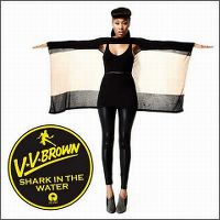 Cover V.V. Brown - Shark In The Water