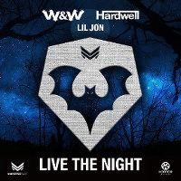 Cover W&W / Hardwell / Lil Jon - Live The Night