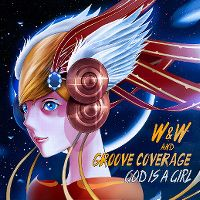 Cover W&W and Groove Coverage - God Is A Girl