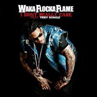 Cover Waka Flocka Flame feat. Trey Songz - I Don't Really Care