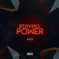 Cover Wale - Staying Power