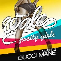 Cover Wale feat. Gucci Mane (Benny Benassi Remix) - Pretty Girls