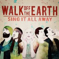 Cover Walk Off The Earth - Sing It All Away