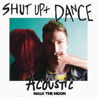 Cover Walk The Moon - Shut Up + Dance