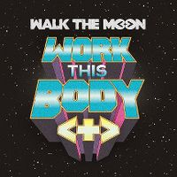 Cover Walk The Moon - Work This Body