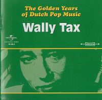 Cover Wally Tax - The Golden Years Of Dutch Pop Music