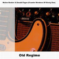 Cover Walter Becker & Donald Fagen - Old Regime