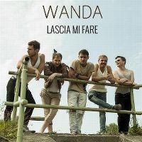 Cover Wanda - Lascia mi fare
