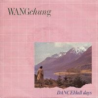 Cover Wang Chung - Dance Hall Days