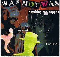 Cover Was (Not Was) - Anything Can Happen