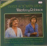 Cover Waterloo & Robinson - Unsere schönsten Lieder
