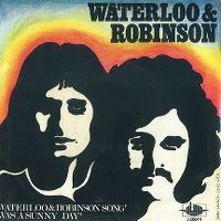 Cover Waterloo & Robinson - Waterloo & Robinson Song