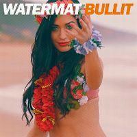 Cover Watermät - Bullit