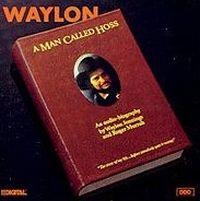Cover Waylon Jennings - A Man Called Hoss