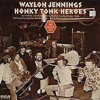 Cover Waylon Jennings - Honky Tonk Heroes