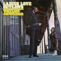 Cover Waylon Jennings - Ladies Love Outlaws