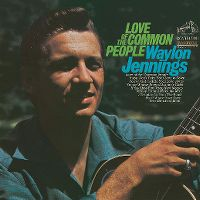Cover Waylon Jennings - Love Of The Common People