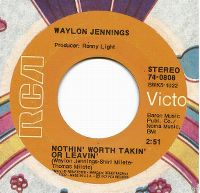 Cover Waylon Jennings - Nothin' Worth Takin' Or Leavin'