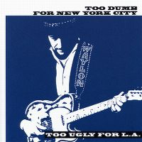 Cover Waylon Jennings - Too Dumb For New York City, Too Ugly For L.A.