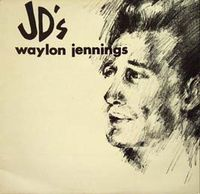 Cover Waylon Jennings - Waylon At JD's