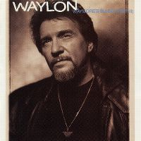 Cover Waylon Jennings - Waymore's Blues (Part II)