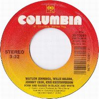 Cover Waylon Jennings / Willie Nelson / Johnny Cash / Kris Kristofferson - Born And Raised In Black And White