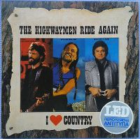 Cover Waylon Jennings / Willie Nelson / Johnny Cash / Kris Kristofferson - The Highwaymen Ride Again