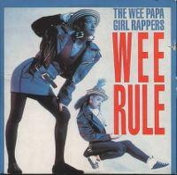 Cover Wee Papa Girl Rappers - Wee Rule