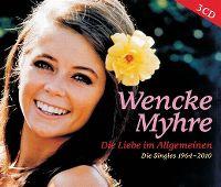 Cover Wencke Myhre - Die Liebe im Allgemeinen - Die Singles 1964-2010