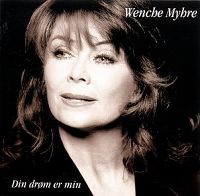 Cover Wencke Myhre - Din drøm er min
