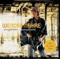 Cover Wencke Myhre - Eingeliebt - ausgeliebt