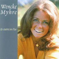 Cover Wencke Myhre - Er steht im Tor - Ihre großen Erfolge