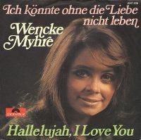 Cover Wencke Myhre - Ich könnte ohne die Liebe nicht leben