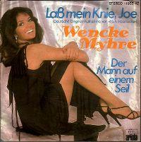 Cover Wencke Myhre - Laß mein Knie, Joe