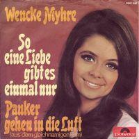 Cover Wencke Myhre - So eine Liebe gibt es einmal nur