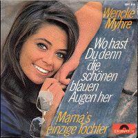 Cover Wencke Myhre - Wo hast du denn die schönen blauen Augen her