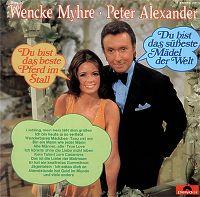 Cover Wencke Myhre & Peter Alexander - Du bist das beste Pferd im Stall / Du bist das süßeste Mädel der Welt