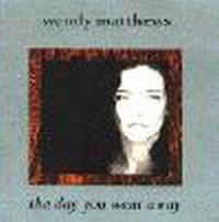 Cover Wendy Matthews - The Day You Went Away