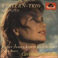 Cover Western-Trio mit Lolita - Lieber Jonny, komm doch wieder
