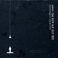 Cover Westernhagen - Wenn das Licht auf dich fällt - Westernhagen In Concert 2005